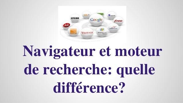 Navigateur et moteur de recherche: quelle différence?