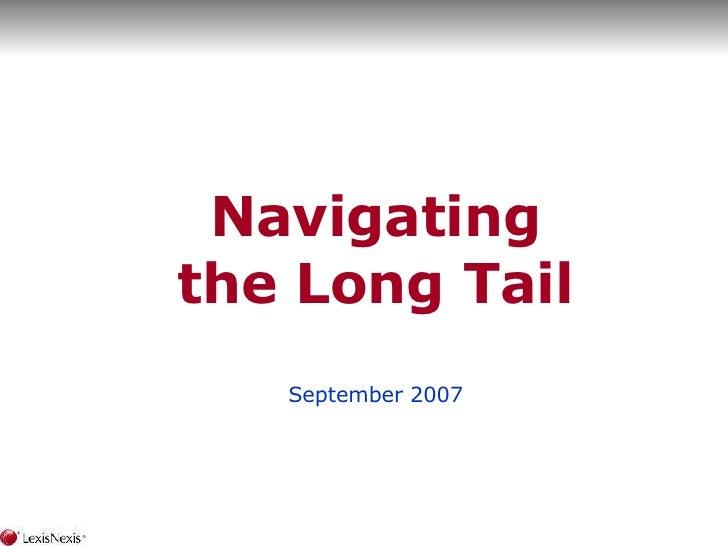 Navigating the Long Tail September 2007