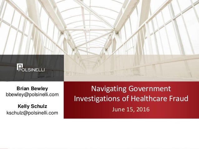 Navigating Government Investigations of Health Care Fraud