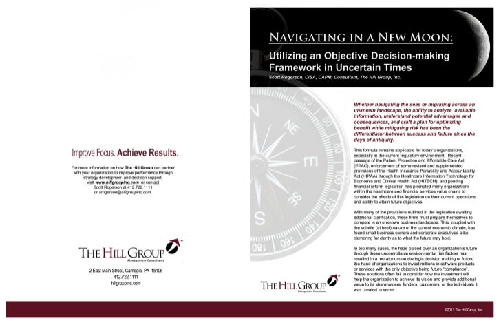 Navgating in a New Moon:  Utilizing an Objective Decision-making Framework in Uncertain Times