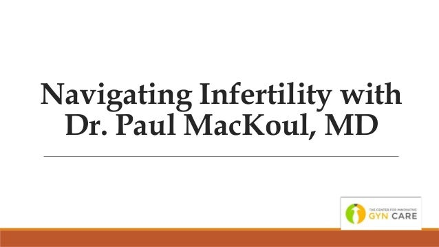 Navigating infertility with Dr Paul MacKoul MD