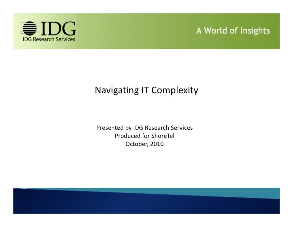 Navigating IT Complexity - Research report by IDG