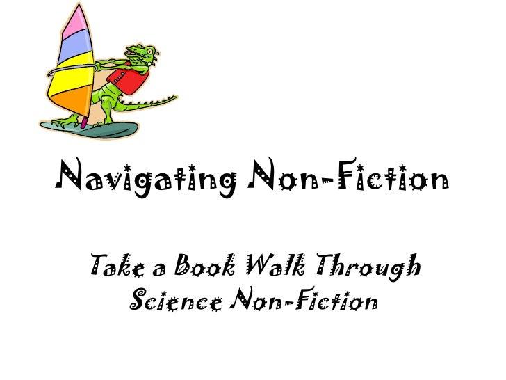 Navigating Non-Fiction Take a Book Walk Through Science Non-Fiction