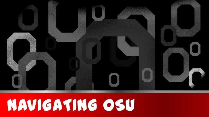 Navigating OSU