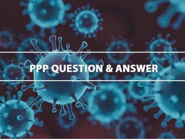 What Is Life After Coronavirus? Navigating PPP Forgiveness & Intro To Main Street Lending Program Slide 3