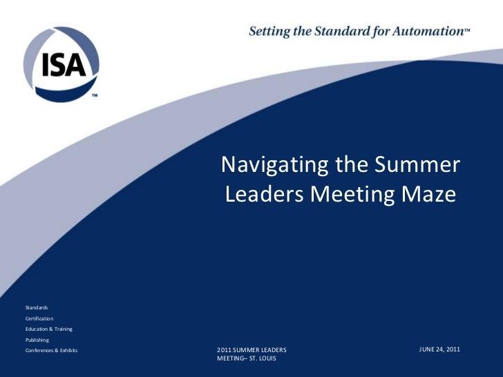 Navigating the Summer                         Leaders Meeting MazeStandardsCertificationEducation & TrainingPublishingConf...