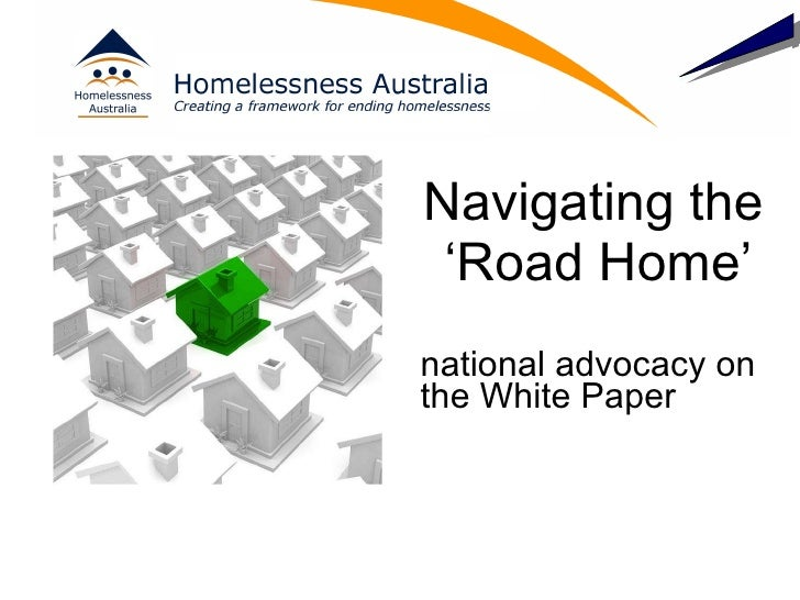Navigating the 'Road Home'   national advocacy on the White Paper