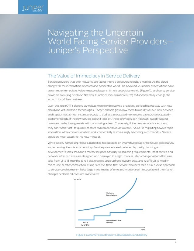Navigating the Uncertain World Facing Service Providers - Juniper's Perspective