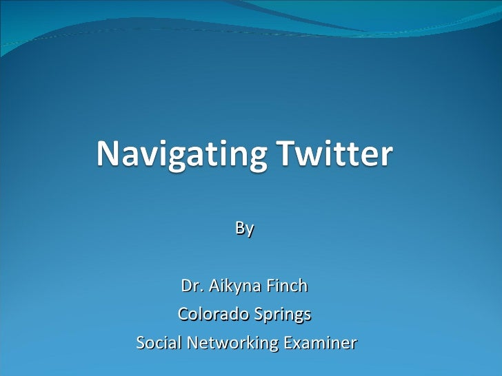 By Dr. Aikyna Finch Colorado Springs Social Networking Examiner