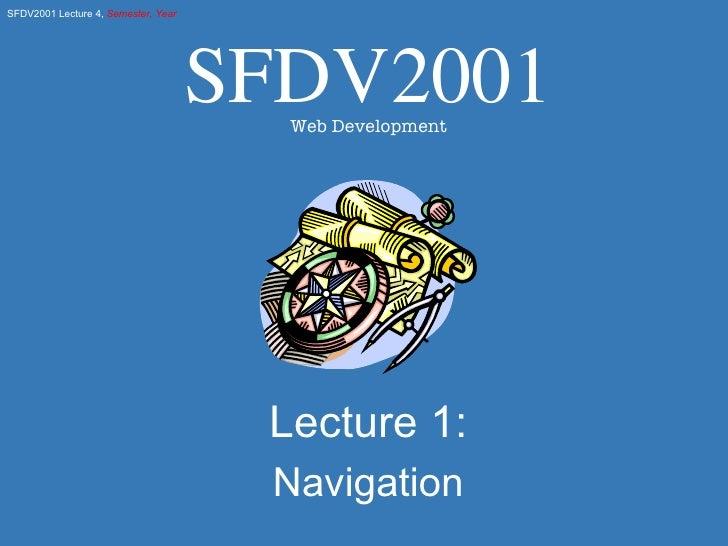 Lecture 1: Navigation SFDV2001 Web Development