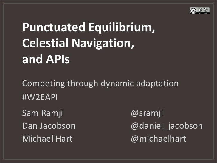 Punctuated Equilibrium, Celestial Navigation,and API Strategy