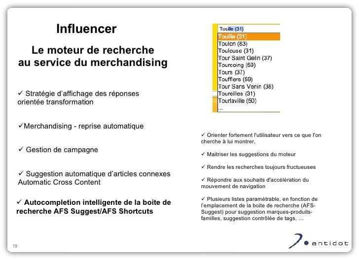 <ul><ul><li>Merchandising - reprise automatique </li></ul></ul>Influencer Le moteur de recherche au service du merchandisi...