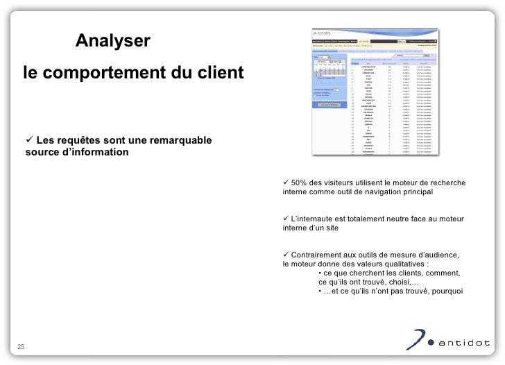 <ul><ul><li>Les requêtes sont une remarquable source d'information </li></ul></ul>le comportement du client <ul><ul><li>50...