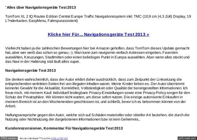 """Alles über Navigationsgeräte Test 2013  TomTom XL 2 IQ Routes Edition Central Europe Traffic Navigationssystem inkl. TMC ..."
