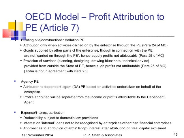 agency pe oecd Oecd revised discussion draft on pe (published in oct 2012)  is there a pe exposure where the online advertising space is sold in the source country through an  service pe and agency pe  india overseas technical and professional personnel i co group entities.