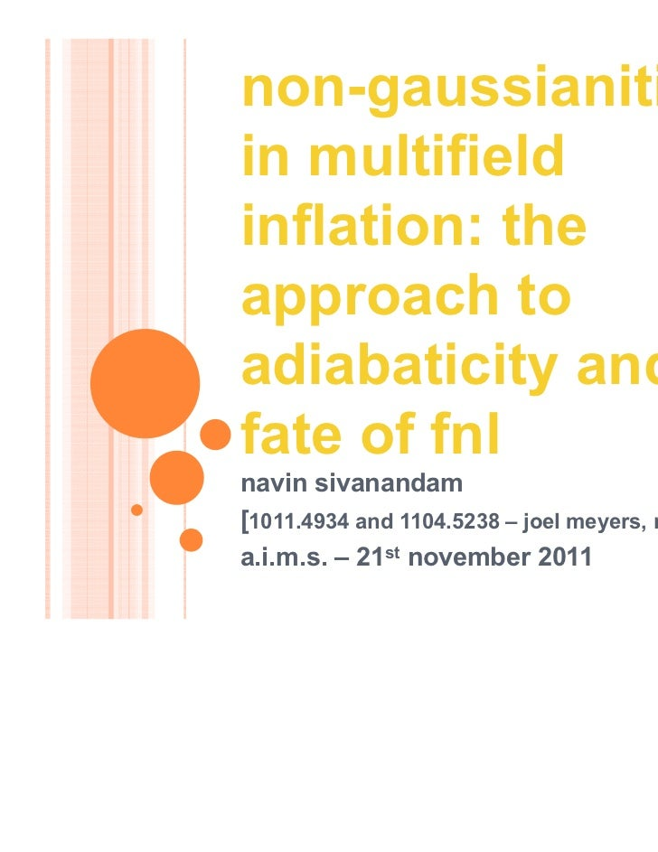 non-gaussianitiesin multifieldinflation: theapproach toadiabaticity and thefate of fnlnavin sivanandam[1011.4934 and 1104....