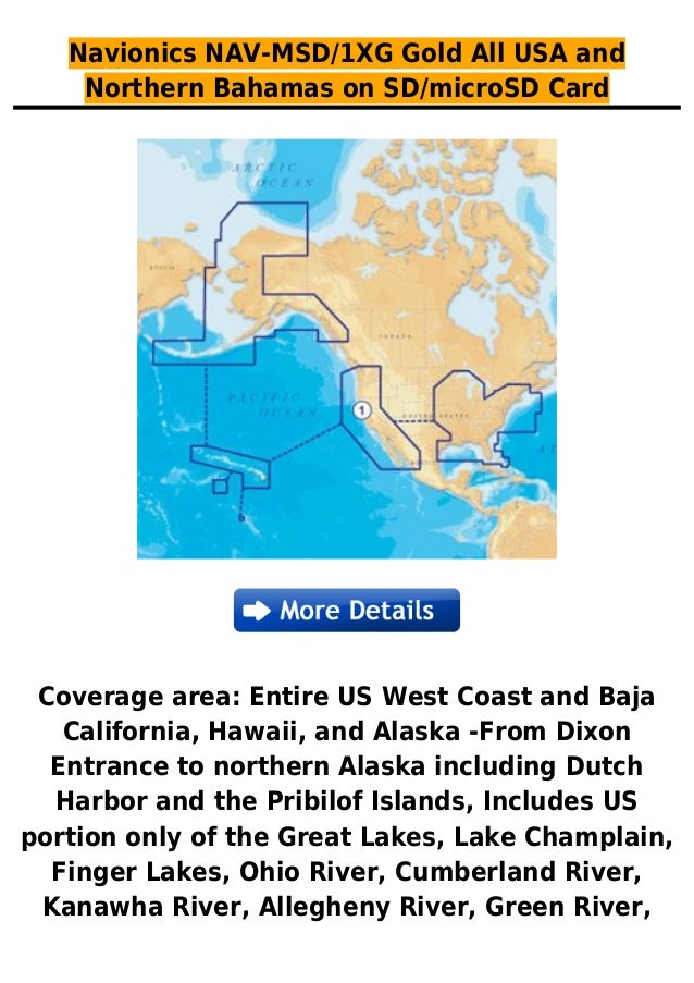 Navionics NAV-MSD/1XG Gold All USA andNorthern Bahamas on SD/microSD CardCoverage area: Entire US West Coast and BajaCalif...