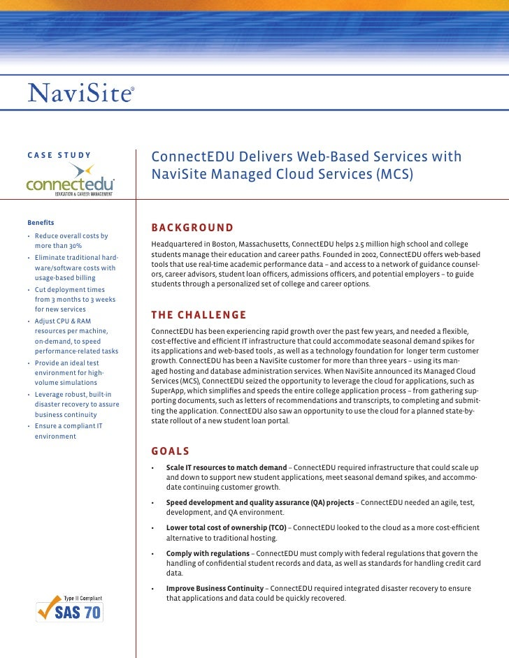 CASE STUDY                      ConnectEDU Delivers Web-Based Services with                                NaviSite Manage...