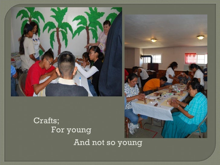 Crafts; For young And not so young