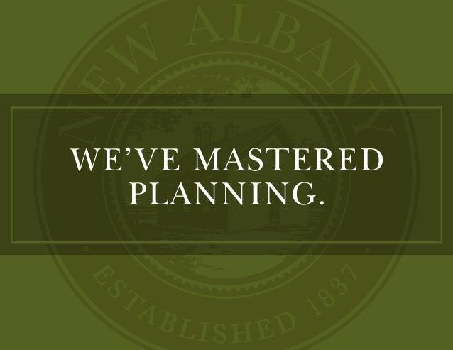 WE'VE MASTERED PLANNING.