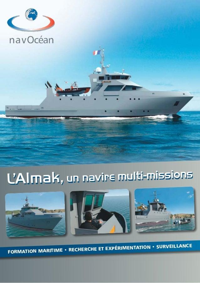 L'Almak, un navire multi-missionsL'Almak, un navire multi-missions Formation maritime • Recherche et expérimentation • SUR...