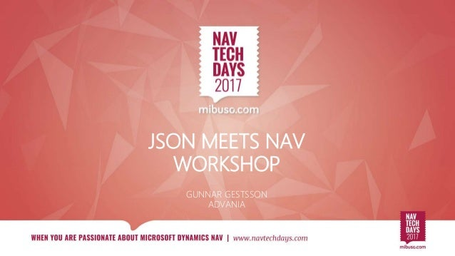 JSON MEETS NAV WORKSHOP GUNNAR GESTSSON ADVANIA