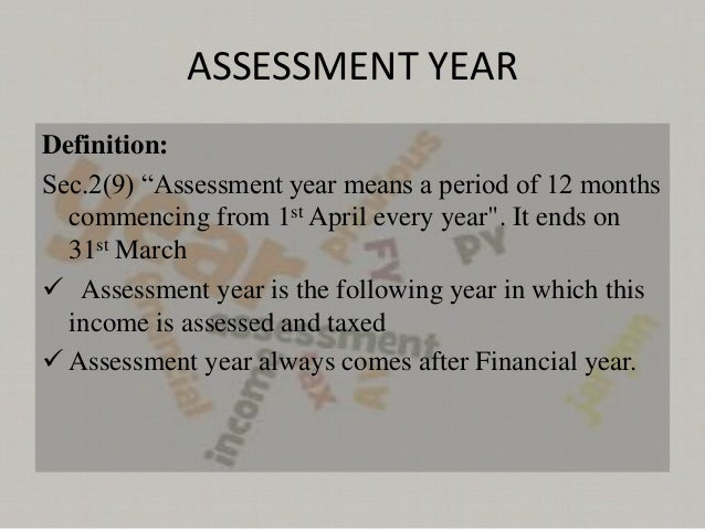 Assessment Year And Financial Year Find more assessment ideas on the. assessment year and financial year