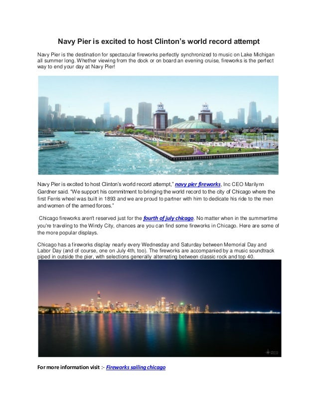 Navy Pier is excited to host Clinton's world record attemptNavy Pier is the destination for spectacular fireworks perfectl...
