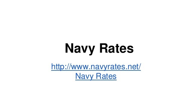 Navy Rates http://www.navyrates.net/ Navy Rates