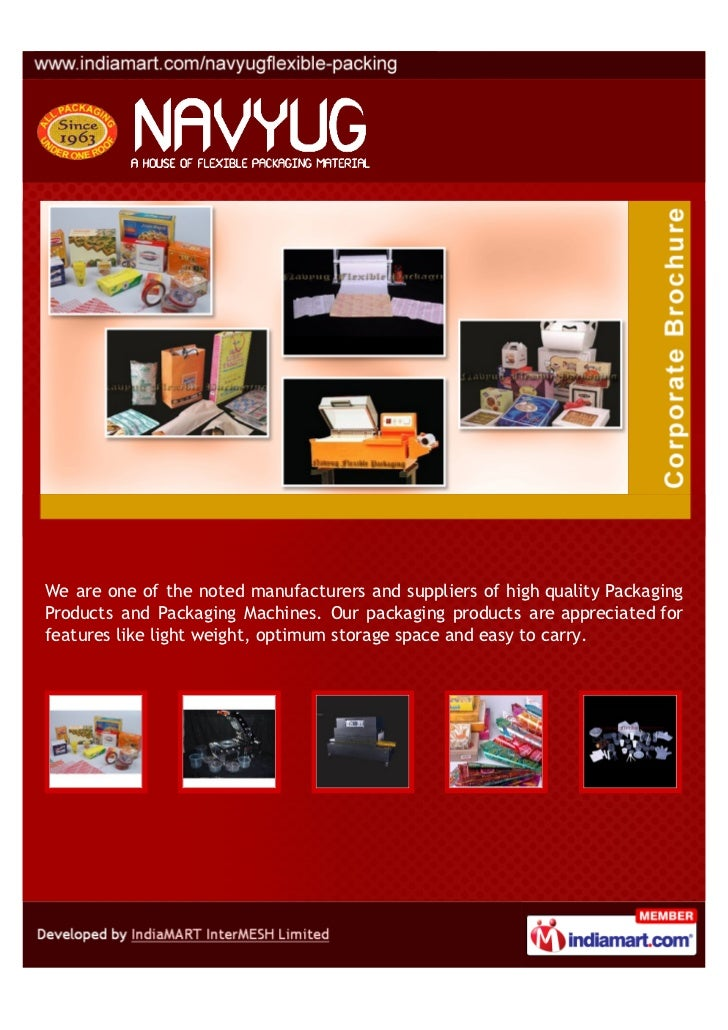We are one of the noted manufacturers and suppliers of high quality PackagingProducts and Packaging Machines. Our packagin...