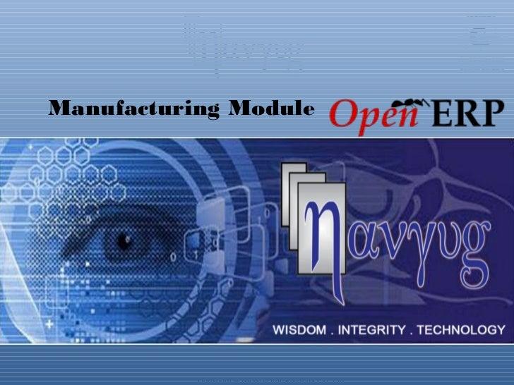 Manufacturing Module           Copyright © Navyug Infosolutions Pvt. Ltd.