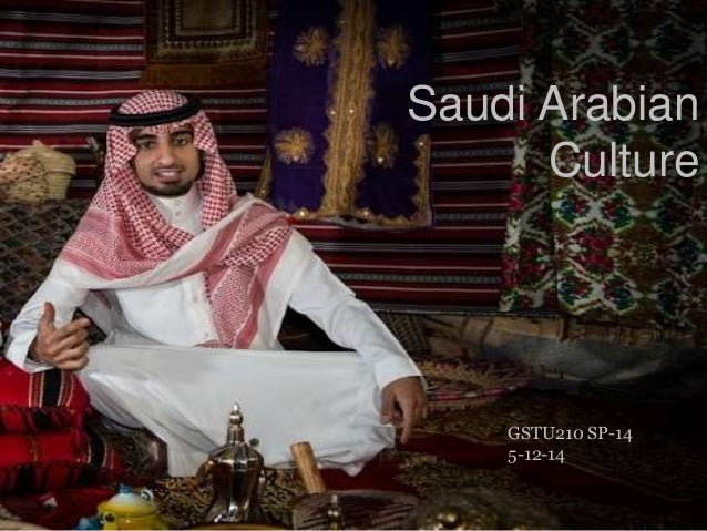 Saudi arabia and its culture