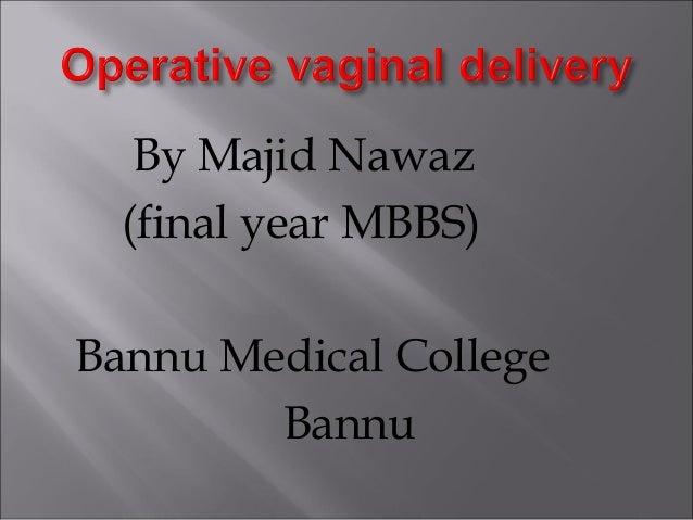 By Majid Nawaz  (final year MBBS)Bannu Medical College        Bannu