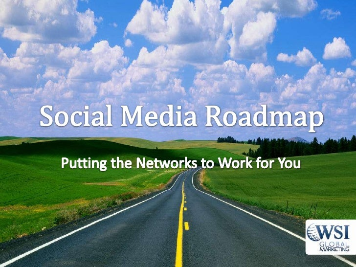 Our Agenda• Overview/Strategy• The Big Networks     –   Facebook     –   Twitter     –   LinkedIn     –   YouTube• Social ...