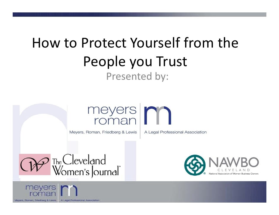 HowtoProtectYourselffromthe H t P t tY           lf f    th        PeopleyouTrust            p y            Presen...