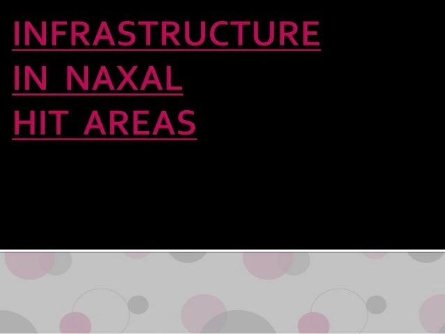 "  ""Naxal"" comes from ""Naxalbari"" village in West Bengal.    Origin- Split in the Communist Party of India.    Naxalism-..."