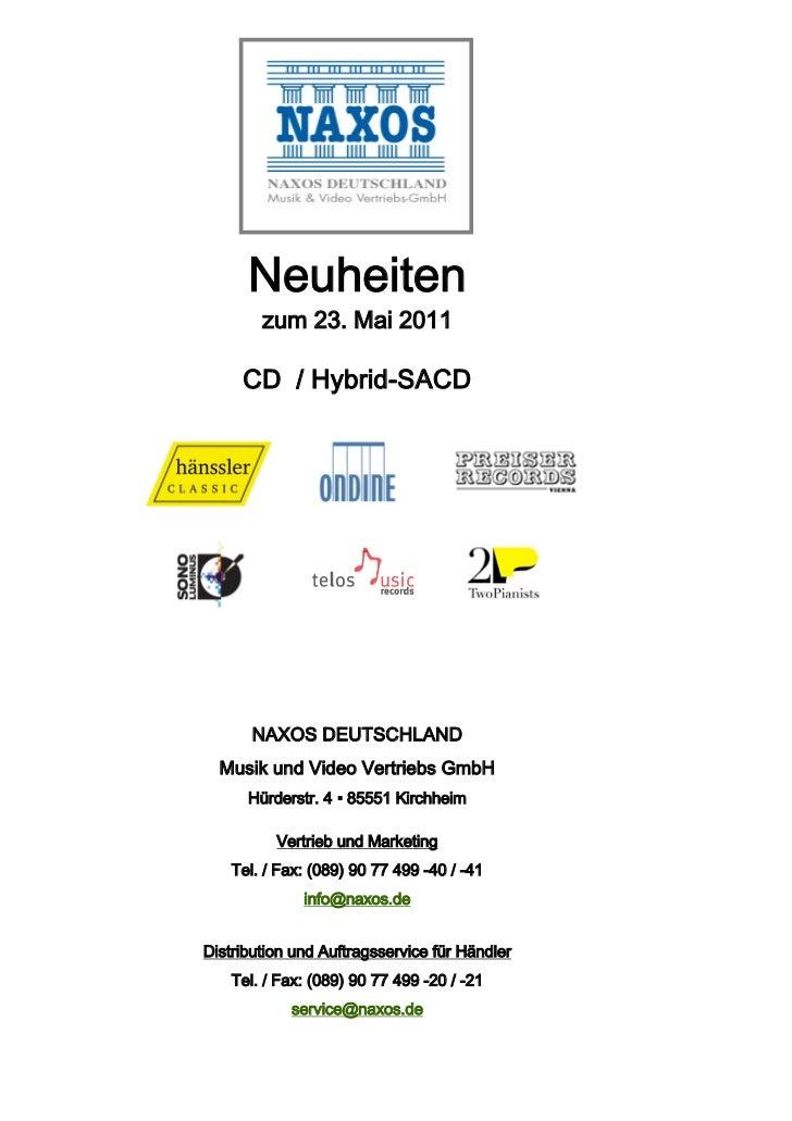 Neuheiten        zum 23. Mai 2011     CD / Hybrid-SACD       NAXOS DEUTSCHLAND  Musik und Video Vertriebs GmbH      Hürder...