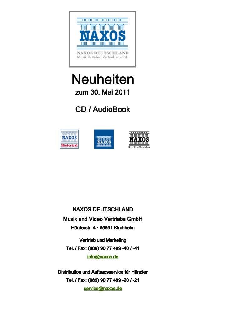 Neuheiten        zum 30. Mai 2011        CD / AudioBook       NAXOS DEUTSCHLAND  Musik und Video Vertriebs GmbH      Hürde...