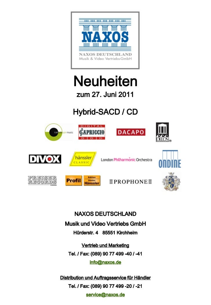 Neuheiten        zum 27. Juni 2011      Hybrid-SACD / CD       NAXOS DEUTSCHLAND  Musik und Video Vertriebs GmbH      Hürd...