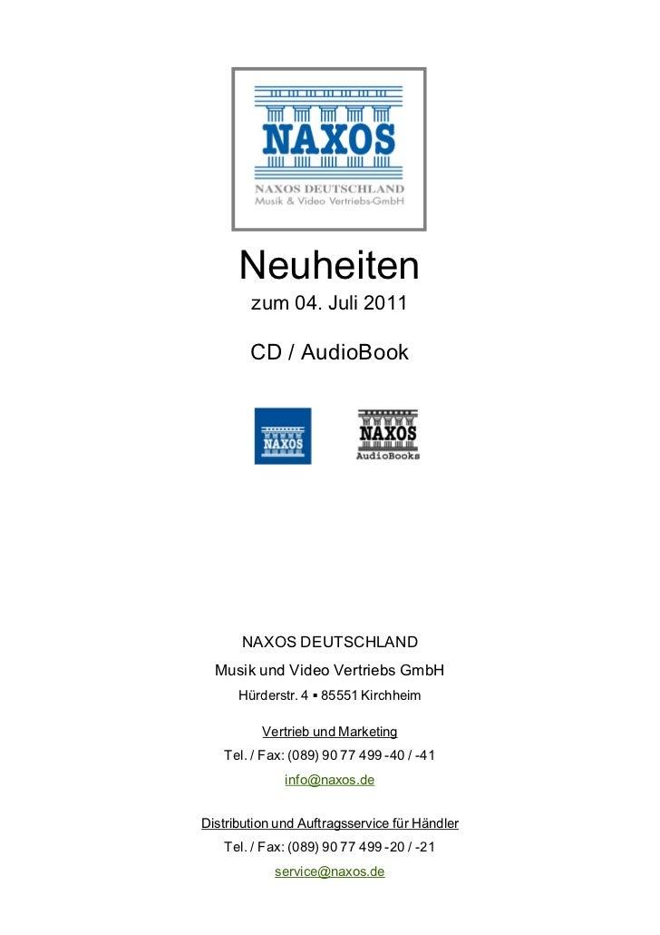 Neuheiten        zum 04. Juli 2011        CD / AudioBook      NAXOS DEUTSCHLAND  Musik und Video Vertriebs GmbH      Hürde...