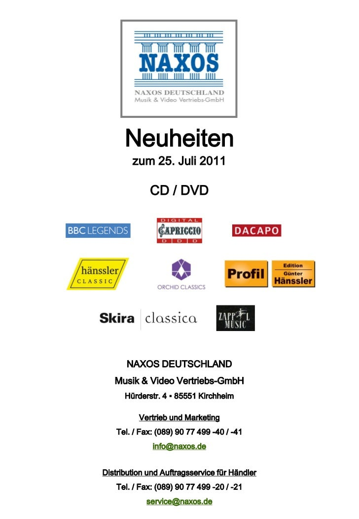 Neuheiten        zum 25. Juli 2011             CD / DVD       NAXOS DEUTSCHLAND   Musik & Video Vertriebs-GmbH      Hürder...