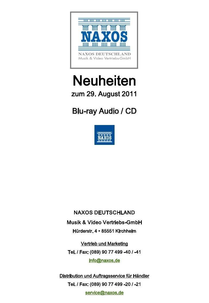 Neuheiten     zum 29. August 2011      Blu-ray Audio / CD       NAXOS DEUTSCHLAND   Musik & Video Vertriebs-GmbH      Hürd...