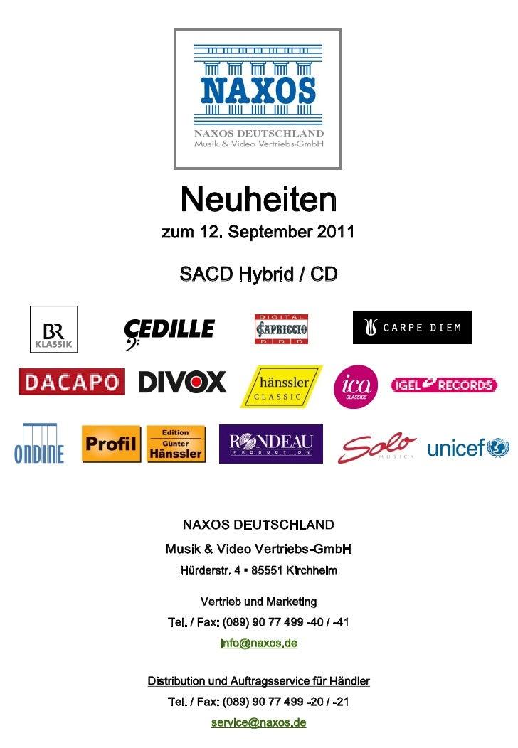 Neuheiten  zum 12. September 2011      SACD Hybrid / CD       NAXOS DEUTSCHLAND   Musik & Video Vertriebs-GmbH      Hürder...
