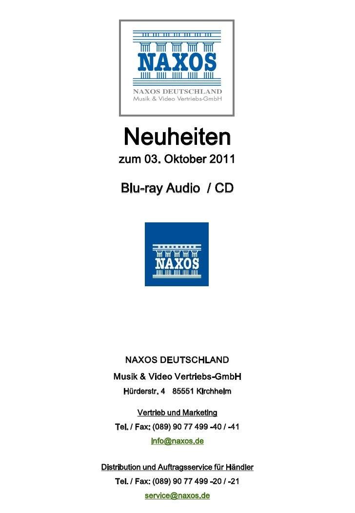 Neuheiten     zum 03. Oktober 2011     Blu-ray Audio / CD       NAXOS DEUTSCHLAND   Musik & Video Vertriebs-GmbH      Hürd...