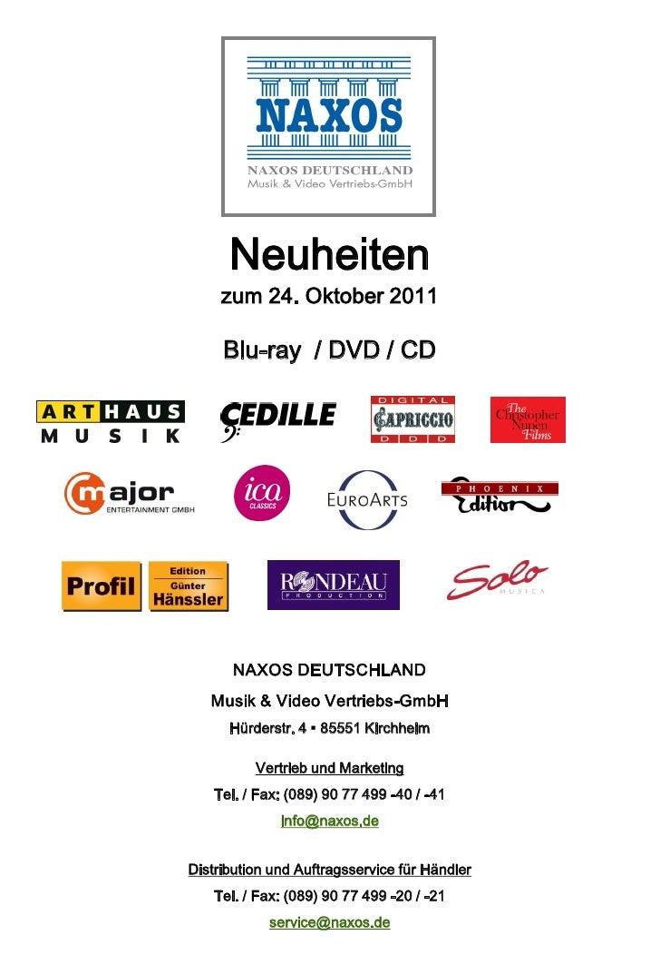 Neuheiten     zum 24. Oktober 2011     Blu-ray / DVD / CD       NAXOS DEUTSCHLAND   Musik & Video Vertriebs-GmbH      Hürd...
