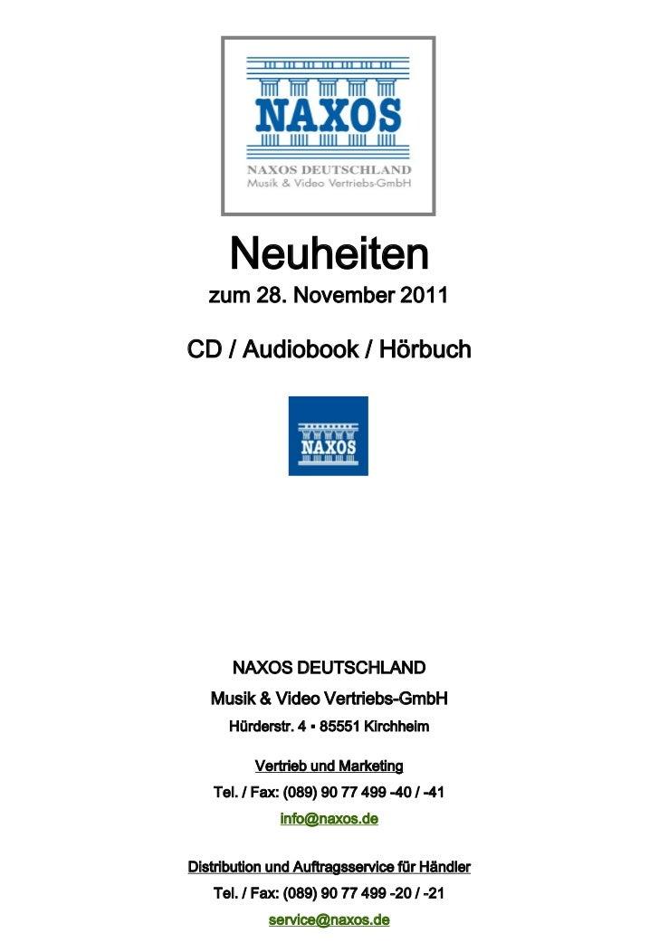 Neuheiten   zum 28. November 2011CD / Audiobook / Hörbuch       NAXOS DEUTSCHLAND   Musik & Video Vertriebs-GmbH      Hürd...