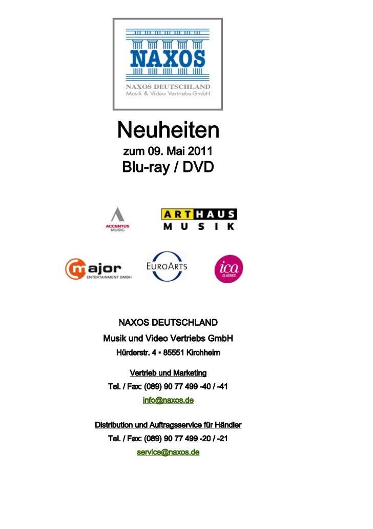 Neuheiten        zum 09. Mai 2011        Blu-ray / DVD       NAXOS DEUTSCHLAND  Musik und Video Vertriebs GmbH      Hürder...