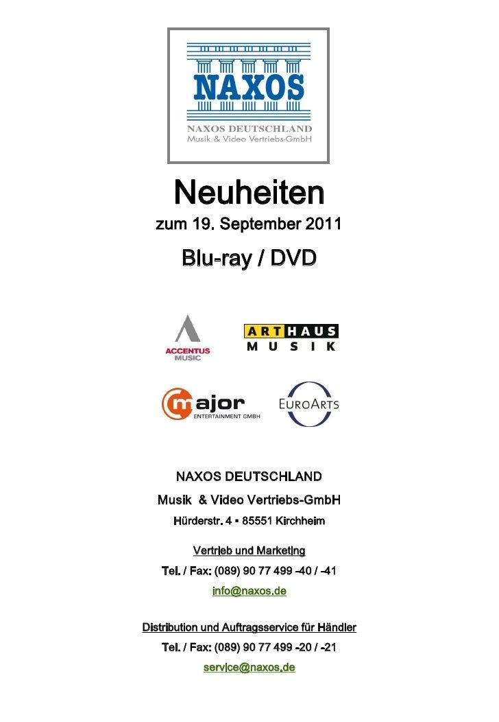 Neuheiten  zum 19. September 2011        Blu-ray / DVD       NAXOS DEUTSCHLAND   Musik & Video Vertriebs-GmbH      Hürders...