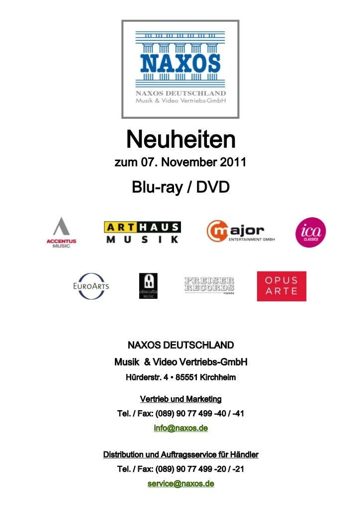 Neuheiten   zum 07. November 2011        Blu-ray / DVD       NAXOS DEUTSCHLAND   Musik & Video Vertriebs-GmbH      Hürders...