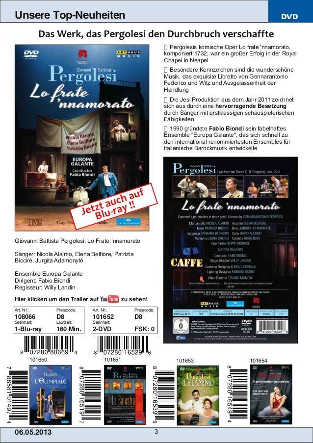 06.05.201 3 3Unsere Top-Neuheiten DVD Pergolesis komische Oper Lo frate nnamorato,komponiert 1732, war ein großer Erfolg ...